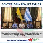 ALCALDE DE MILAGRO PARTICIPO EN TALLER ORGANIZADO POR LA CONTRALORIA